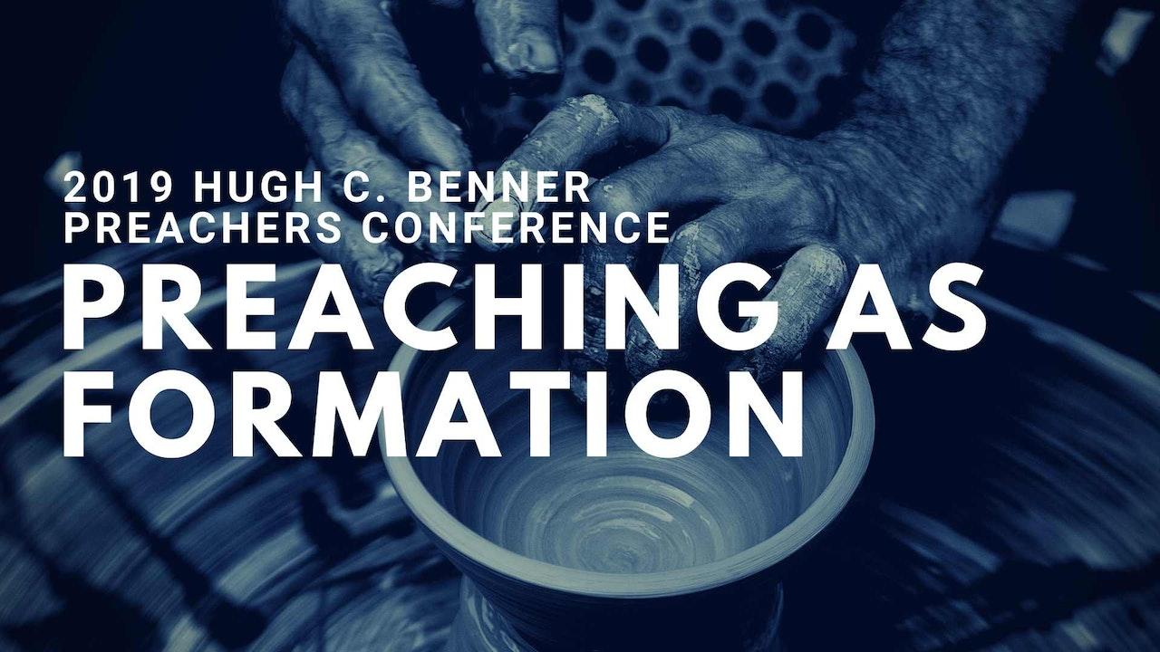 2019 Hugh C. Benner Preachers Conference
