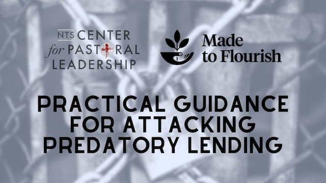 Made to Flourish: Practical Guidance for Attacking Predatory Lending