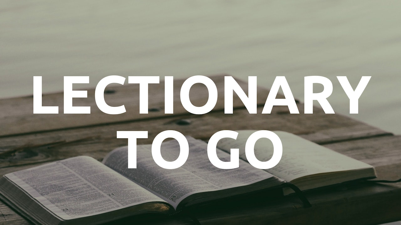 Lectionary to Go