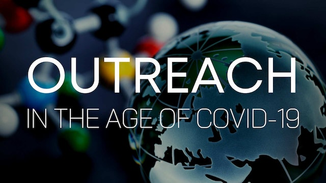 Outreach in the Age of COVID-19