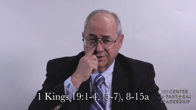 Dr. Roger Hahn: 1 Kings 19:1-15a