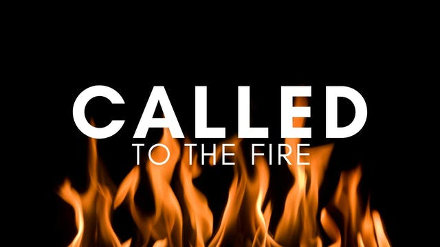 Rev. Chet Bush: Called to the Fire