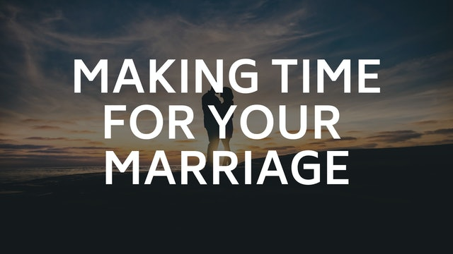 Dr. Jeren and Starla Rowell: Making Time for Your Marriage