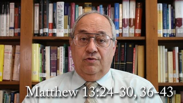 Dr. Roger Hahn: Matthew 13:24-30, 36-43