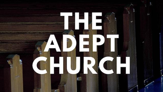 Dr. Doug Powe: The Adept Church