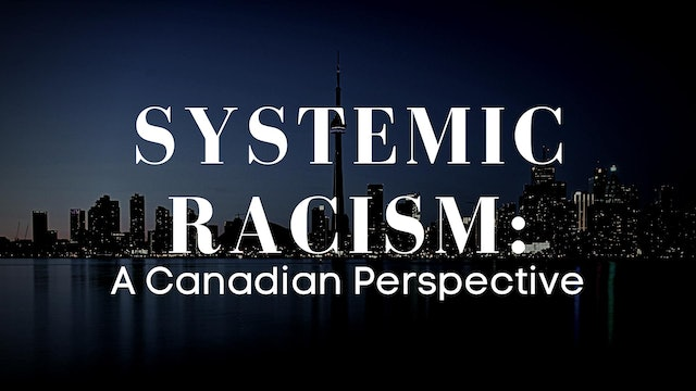 Systemic Racism: A Canadian Perspective
