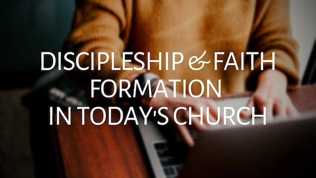 Charlie Self: Discipleship and Faith Formation in Today's Church
