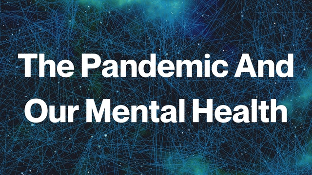 Rev. John Potter: The Pandemic And Our Mental Health