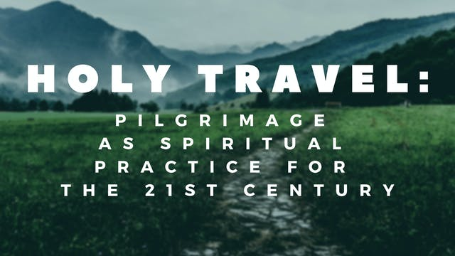 Dr. Doug Hardy: Holy Travel
