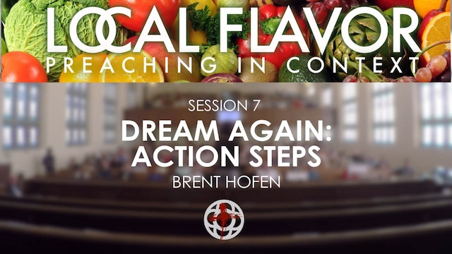 Rev. Brent Hofen: Dream Again, Action Steps