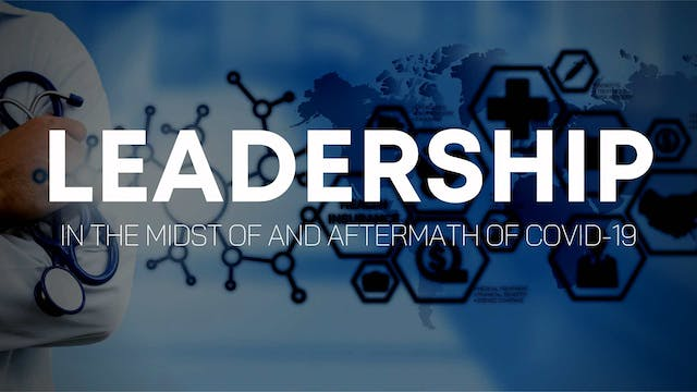 Leadership in the Midst of and Afterm...