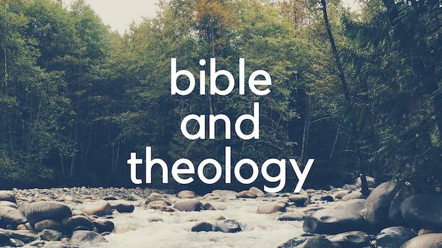 Bible and Theology