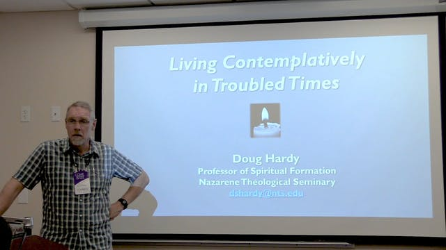 Dr. Doug Hardy: Living Contemplativel...