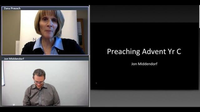 Rev. Jon Middendorf: Preaching Advent...