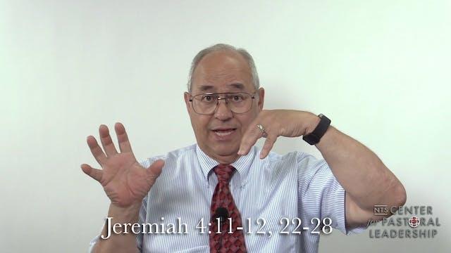 Dr. Roger Hahn: Jeremiah 4:11-12, 22-28