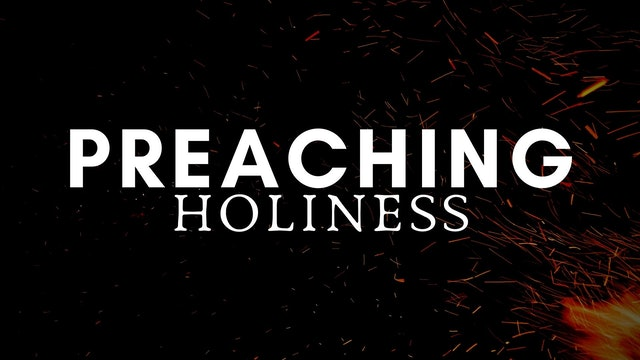 Dr. Jeren Rowell: Preaching Holiness