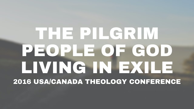 2016 USA/Canada Theology Conference
