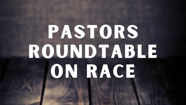 Pastors Roundtable on Race