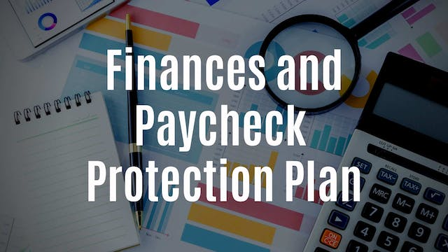 Finances and Paycheck Protection Plan