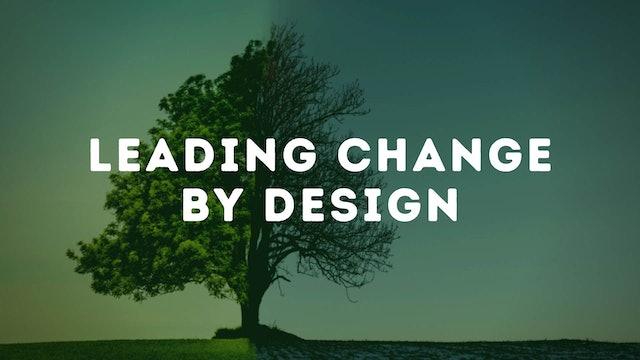 Dr. Dean Blevins: Leading Change by Design