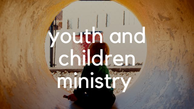 Youth and Children Ministry