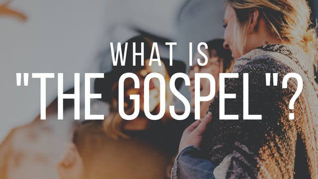 "Dr. Andy Johnson: What is ""the Gospel""?"