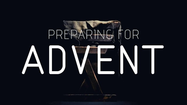 A Plain Account and the CPL: Preparing for Advent