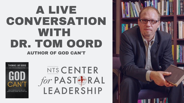 Tom Oord and Jesse Middendorf: God Can't
