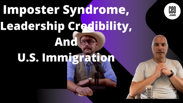 Imposter Syndrome and Leadership Credibility With Atlas RTX CEO Bassam Salem