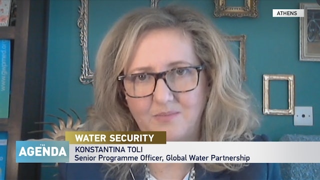 The Agenda with Stephen Cole - Water Security - Konstantina Toli