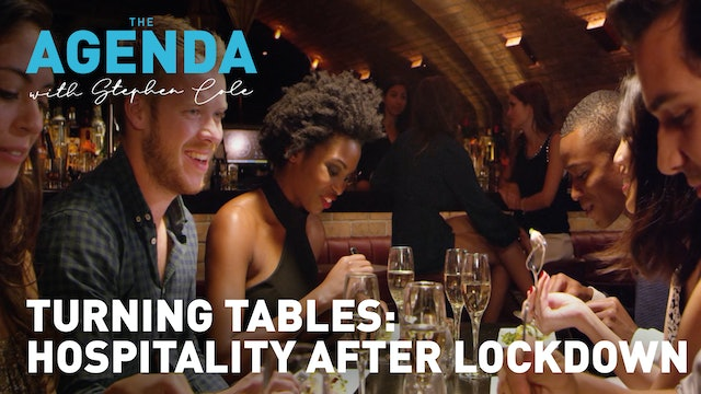 How lockdowns improved the hospitality industry - The Agenda with Stephen Cole