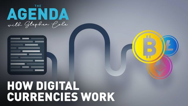 How digital currencies work #TheAgenda