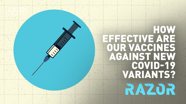 Vaccines and COVID-19 variants: the facts you need  to know - #RAZOR