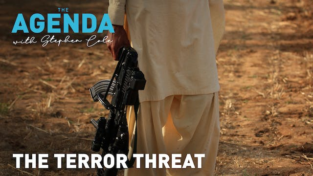 THE TERROR THREAT - The Agenda with S...