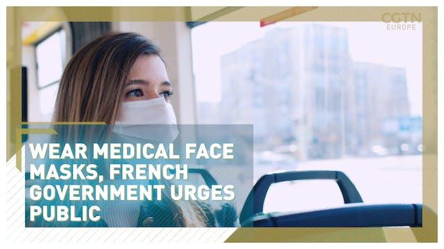 Wear medical face masks, French gover...