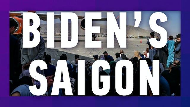 Biden's Saigon