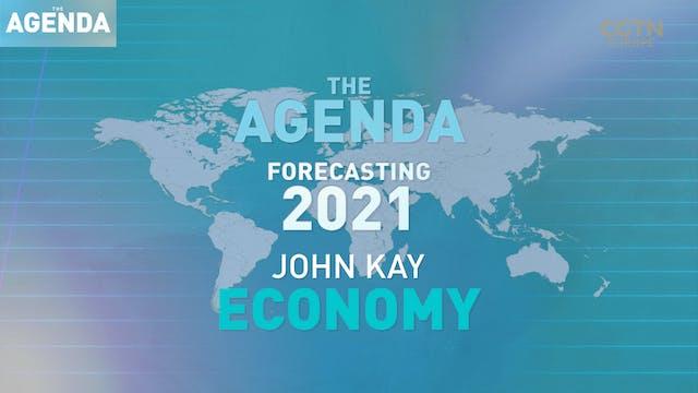 FORECASTING 2021: John Kay - #TheAgen...