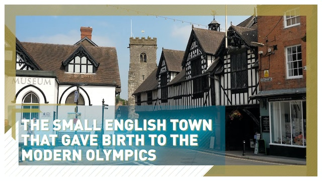 Discover the man and town that created the modern Olympics