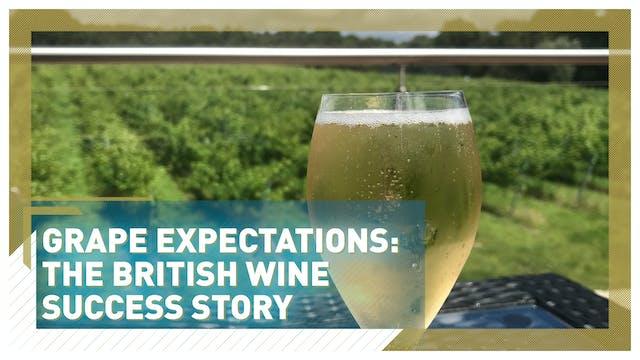 Grape expectations: The British wine ...