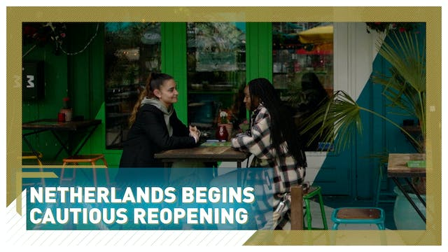 Netherlands begins cautious reopening