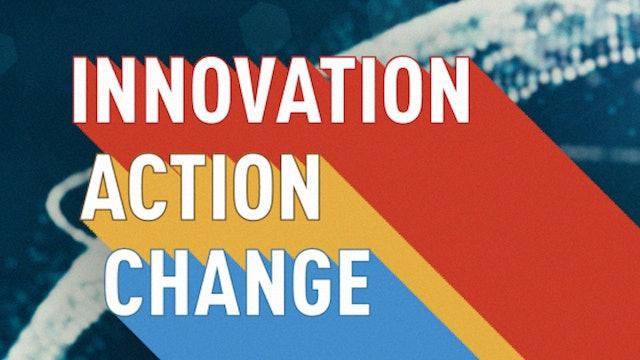 Innovation, Action, Change