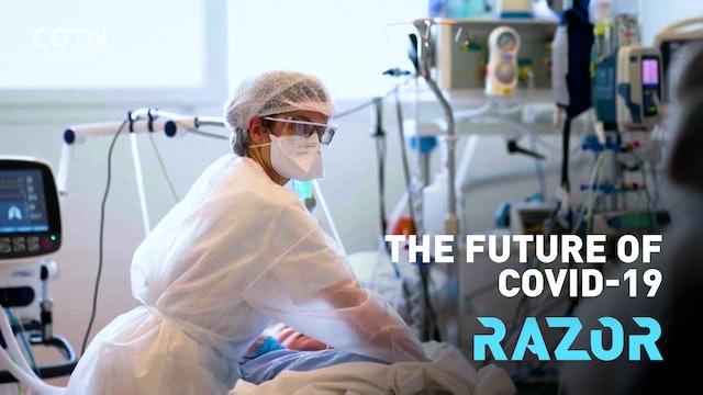 The future of COVID-19 #RAZOR