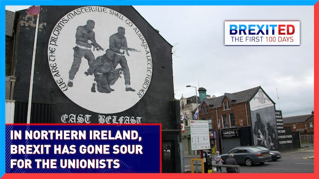 Brexit tensions in Northern Ireland threaten to unravel the UK - #BREXITED