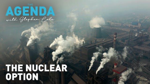 The nuclear option #TheAgenda