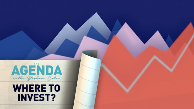 Where to invest? #TheAgenda with Ste...