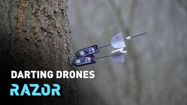 Darting drones #RAZOR