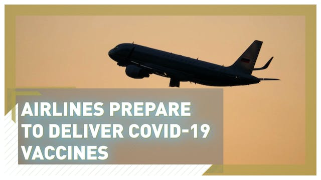 Airlines prepare to deliver COVID-19 ...