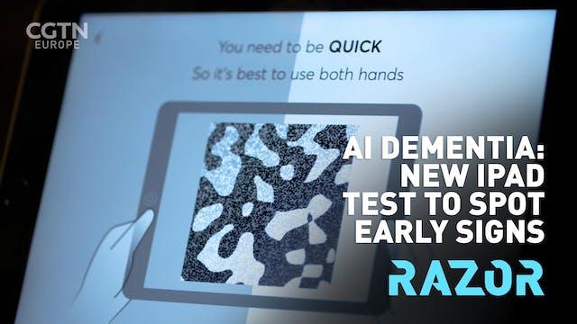 #RAZOR - AI DEMENTIA: New iPad test t...