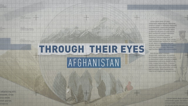 Through their eyes: Afghanistan