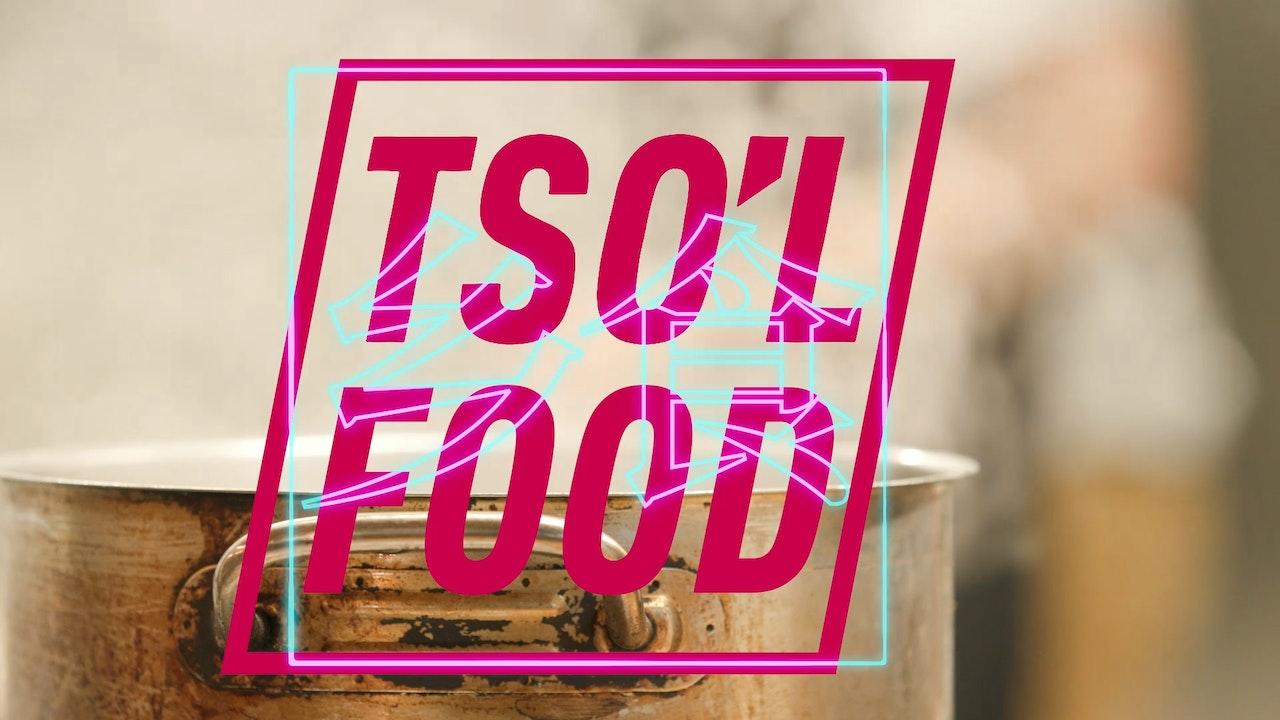 Tso'l Food